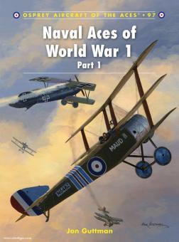 Guttman, J./Dempsey, H. (Illustr.): Naval Aces of World War I. Teil: 1