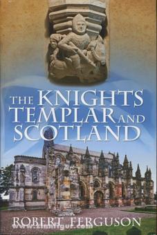 Ferguson, R.: The Knights Templar and Scotland