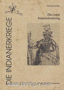 Solka, M.: Der erste Seminolenkrieg