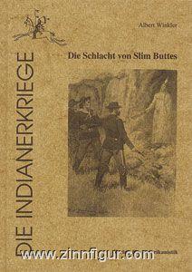 Winkler, A.: Die Schlacht von Slim Buttes 1876