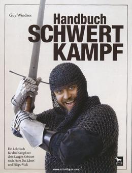Windsor, G.: Handbuch Schwertkampf