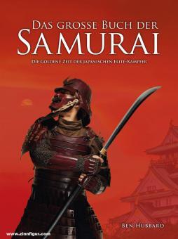 Ben, Hubbard: Das große Buch der Samurai