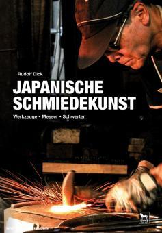 Dick, Rudolf: Japanische Schmiedekunst