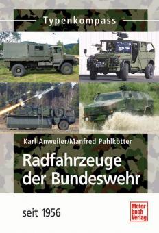 Anweiler, K./Pahlkötter, M.: Radfahrzeuge der Bundeswehr seit 1956