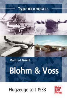 """Griehl, M.: Typenkompass """"Blohm & Voss"""".Seit 1933"""