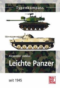 Lüdeke, A.: Typenkompass. Leichte Panzer seit 1945