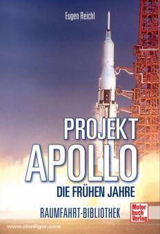 Reichl, E.: Projekt Apollo. Die frühen Jahre
