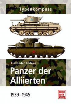 Lüdeke,A.: Panzer der Alliierten - 1939-1945