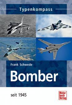 Schwede, F.: Typenkompass: Bomber seit 1945