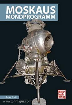 Reichl, E.: Moskaus Mondprogramm