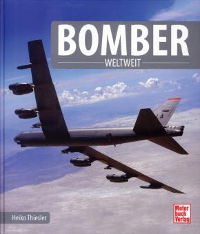 Thiesler, Heiko: Bomber weltweit