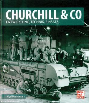 Montgomery, Nigel: Churchill & Co. Entwicklung, Technik, Einsatz