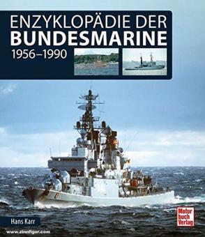Karr, Hans: Enzyklopädie der Bundesmarine 1956-1990