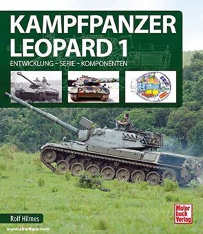 Hilmes, Rolf: Kampfpanzer Leopard 1. Entwicklung - Serie - Komponenten