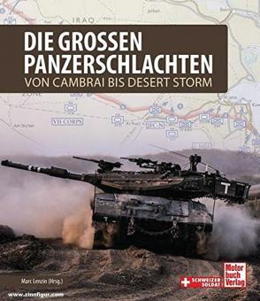 Lenzin, Marc (Hrsg.): Die grossen Panzerschlachten. Von Cambrai bis Desert Storm