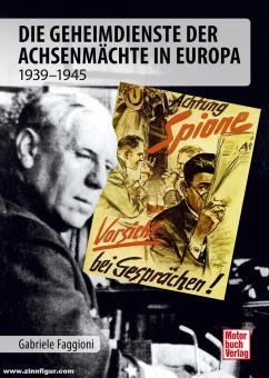 Faggioni, Gabriele: Geheimdienst- und Spionageoperationen - der Achsenmächte 1939 -1945