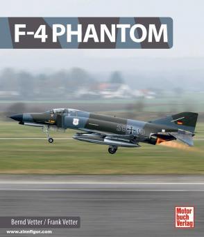 Vetter, Bernd / Vetter, Frank: F-4 Phantom
