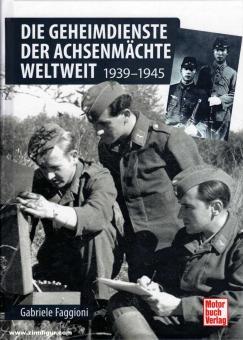 Faggioni, Gabriele: Die Geheimdienste der Achsenmächte weltweit. 1939-1945