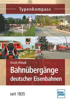 Preuß, E.: Bahnübergänge deutscher Eisenbahnen seit 1835