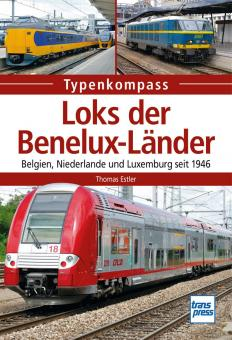 Estler, T.: Typenkompass. Loks der Benelux-Länder. Belgien, Niederlande und Luxemburg seit 1946