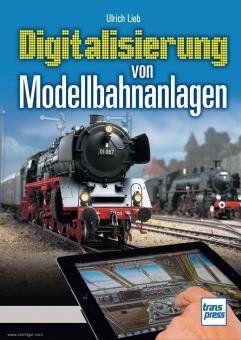 Lieb, U.: Digitalisierung von Modellbahnanlagen