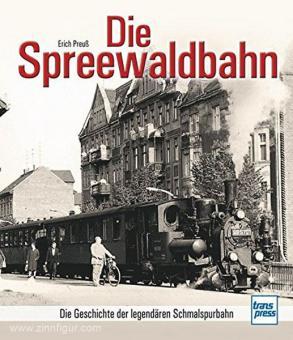 Weber, L.: Die Spreewaldbahn. Die Geschichte der legendären Schmalspurbahn