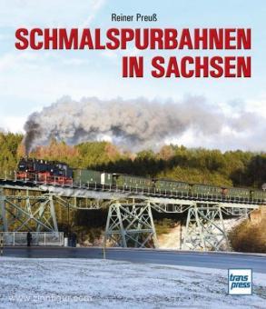Preuß, Reiner: Schmalspurbahnen in Sachsen