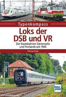 Estler, Thomas: Loks der DSB und VR. Die Staatsbahnen Dänemarks und Finnlands seit 1945