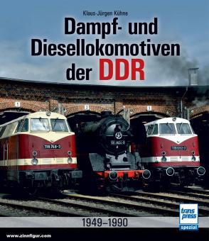 Kühne, Klaus-Jürgen: Dampf- und Diesellokomotiven der DDR