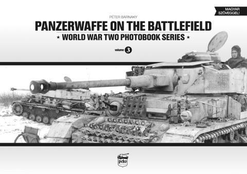 Barnaky, P.: Panzerwaffe on the Battlefield