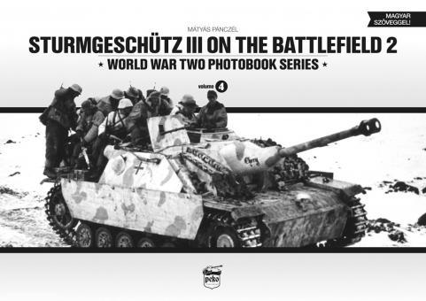 Panczél, M.: Sturmgeschütz III on the Battlefield. Volume 2