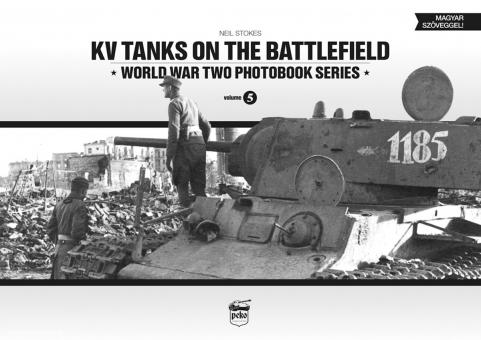 Stokes, N.: KV Tanks on the Battlefield