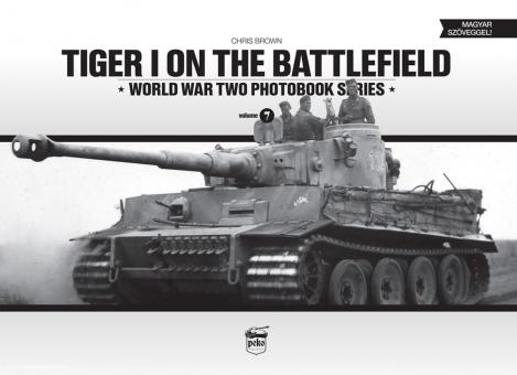 Brown, C.: Tiger I on the Battlefield