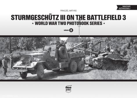 Matyas: Sturmgeschütz III on the Battlefield. Band 3