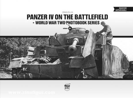 Ellis, C.: Panzer IV on the Battlefield. Band 1