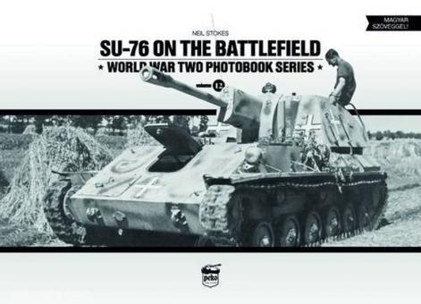 Stokes, N.: Su-76 on the Battlefield