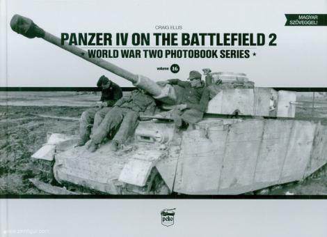 Ellis, Craig: Panzer IV on the Battlefield. Band 2