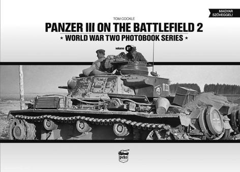 Cockle, Tom: Panzer III on the Battlefield. Band 2