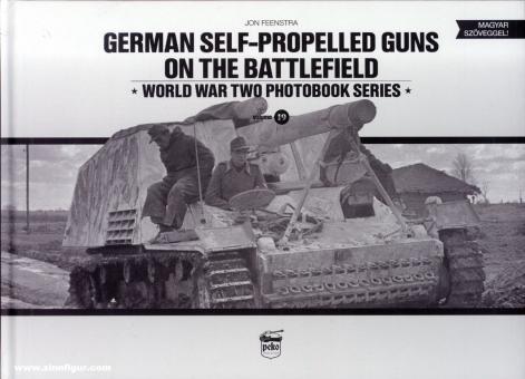 Feenstra, John: German Self-Propelled Guns on the Battlefield