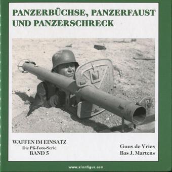 Vries, G. de/Martens, B.J.: Panzerbüchse, Panzerfaust und Panzerschreck