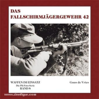 Vries, G. de: Das Fallschirmjägergewehr 42