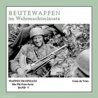 Vries, Guus de: Beutewaffen im Wehrmachtseinsatz
