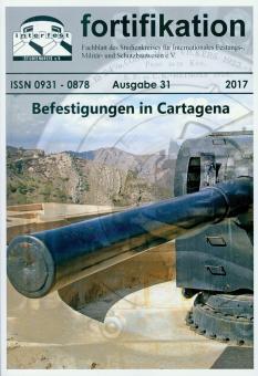 Fortifikation. Fachblatt des Studienkreises für Internationales Festungs-, Militär- und Schutzbauwesen e. V. Ausgabe 31