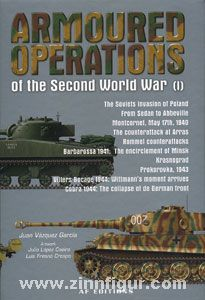 García, J. V.: Armoured Operations of the Second World War. Band 1