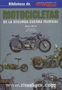 Birch, G.: Motocicletas de la Segunda Guerra Mundial