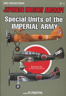 Cea, E.: Japanese Military Aircraft. Special Units of the Imperial Army