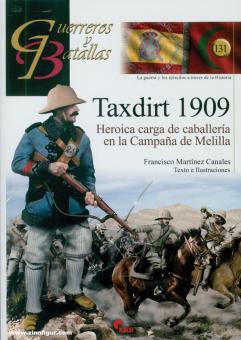 Canales, Francisco Martinez: Taxdirt 1909. Heroica carga de caballería en la Campana de Melilla