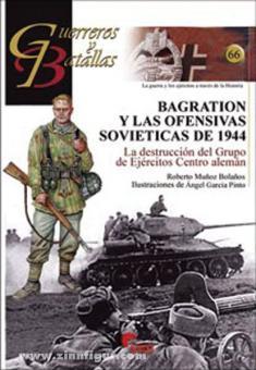 Bagration y las Offensivas Sovieticas de 1944. La destrucción del Grupo de Ejércitos Centro aleman