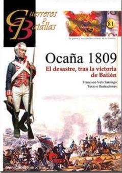 Santiago, F. V.: Ocana 1809. El desastre, tras la victoria de Bailén