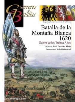 Ribas, A. R. E./Outeiral, P.: La Batalla de Montana Blanca 1620